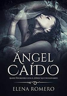 Angel Caido. Amor Verdadero con el heroe- Elena Romero
