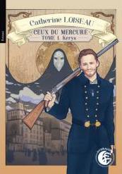 Ceux du Mercure tome 1 : Kerys de Catherine Loiseau