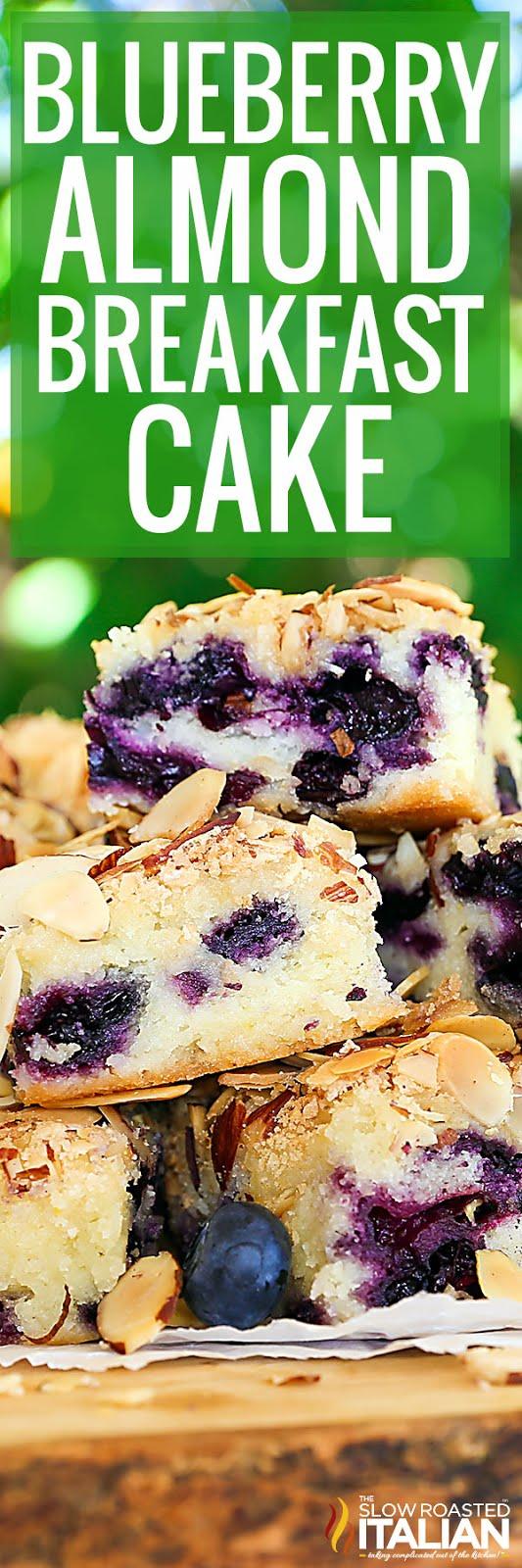 titled photo for Pinterest - Blueberry Almond Breakfast Cake