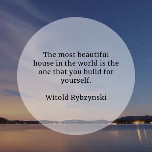 Architecture quotes that'll help widen your point of view
