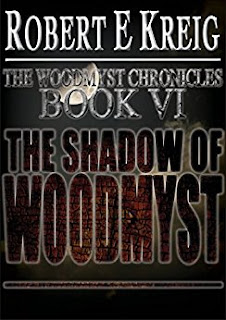 The Shadow of Woodmyst (The Woodmyst Chronicles Book 6)