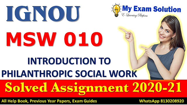 MSW 010 Solved Assignment 2020-21, IGNOU Solved Assignment 2020-21, MSW 010