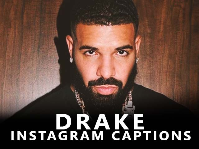 Are you searching for Drake Captions for Instagram then you are on the right post because here you find the best Drake Insta Captions and Drake Quotes.