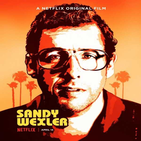 Sandy Wexler, Sandy Wexler Synopsis, Sandy Wexler Trailer, Sandy Wexler Review, Poster Sandy Wexler