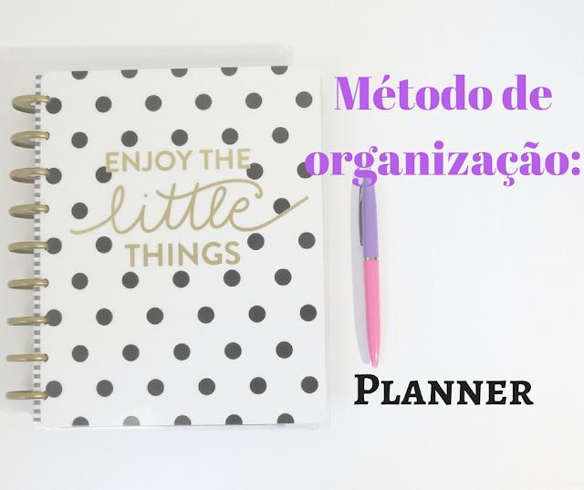 Métodos, organização, planner, organizar, planejador, agenda, vida,