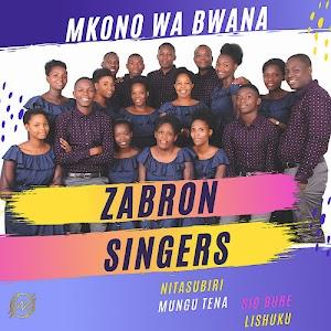 Zabron Singers | Mkono wa Bwana