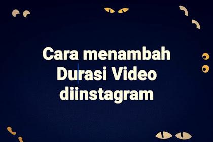 Menambah durasi video instagram tanpa aplikasi