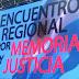 Encuentro Regional por Memoria y Justicia