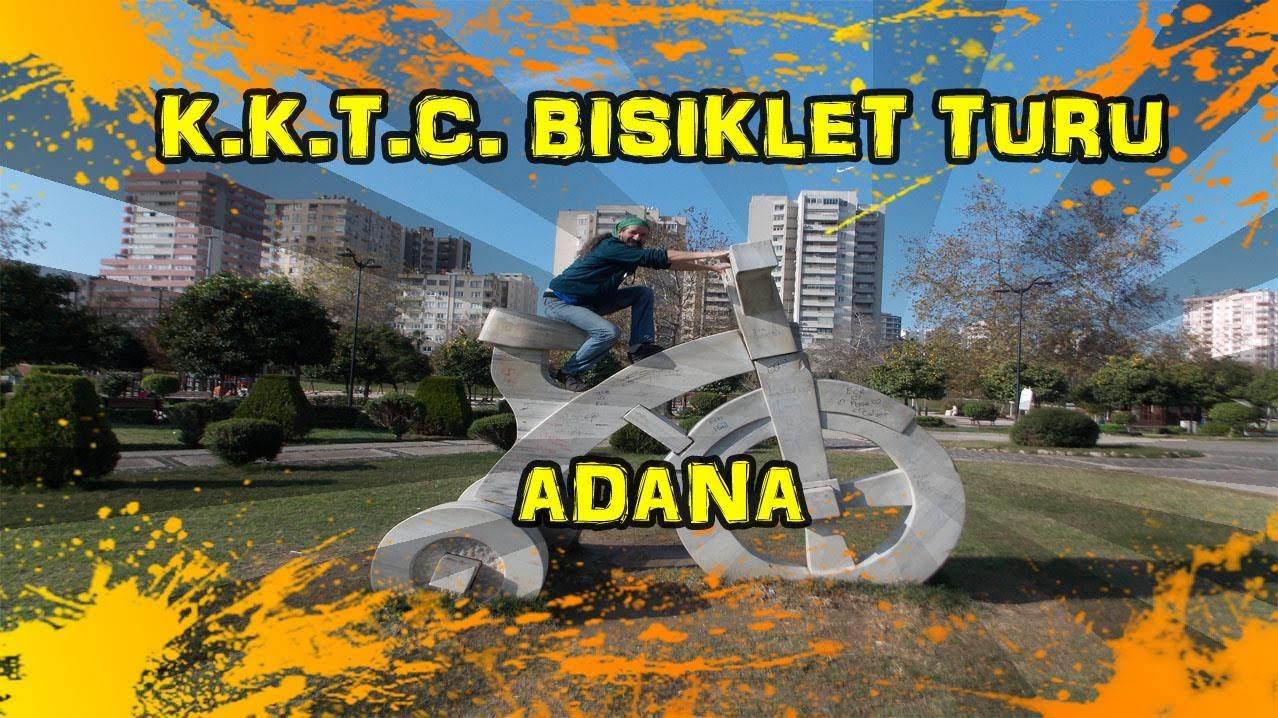 2018/12/08~09 K.K.T.C. Bisiklet Turu - Adana