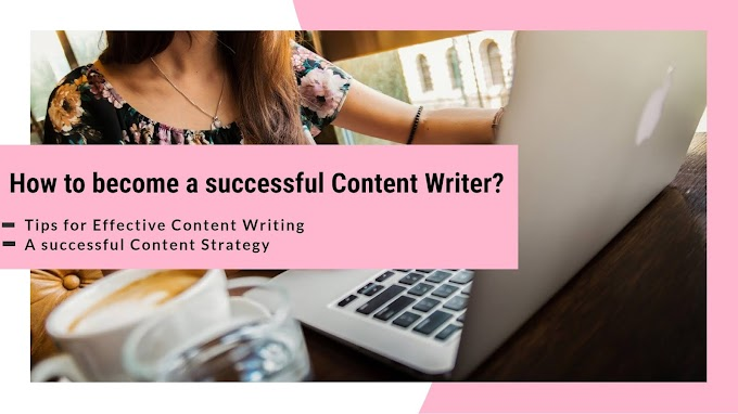 How to become a successful Content Writer? | Tips for Effective Content Writing | Komal Pandey