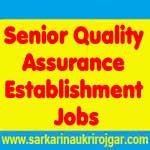 Senior Quality Assurance Establishment Jobs