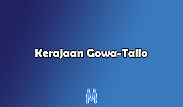Kerajaan Islam Indonesia: Kerajaan Gowa-Tallo