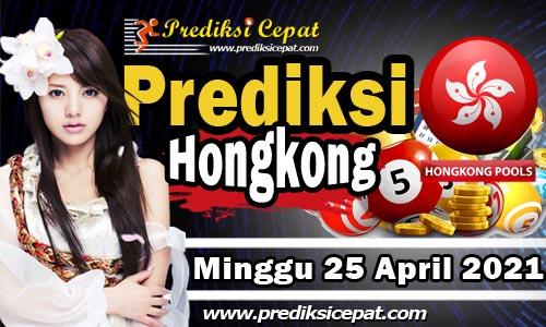 Prediksi Syair HK 25 April 2021