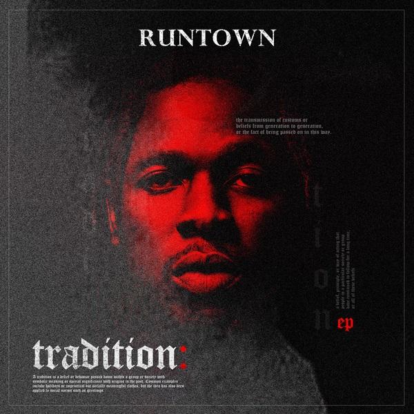 DOWNLOAD ALBUM: Runtown - Tradition (EP)