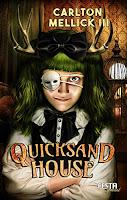 Quicksand House - Carlton Mellick III
