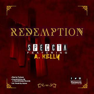 GOSPEL MUSIC: Speccta Ft A-Kelly - Redemption (Audio Mp3 Donwload)