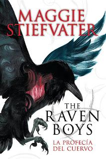 La profecía del cuervo | The raven boys #1 | Maggie Stiefvater