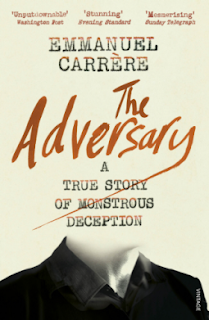 The Adversary by Emmanuel Carrère - Reading, Writing, Booking