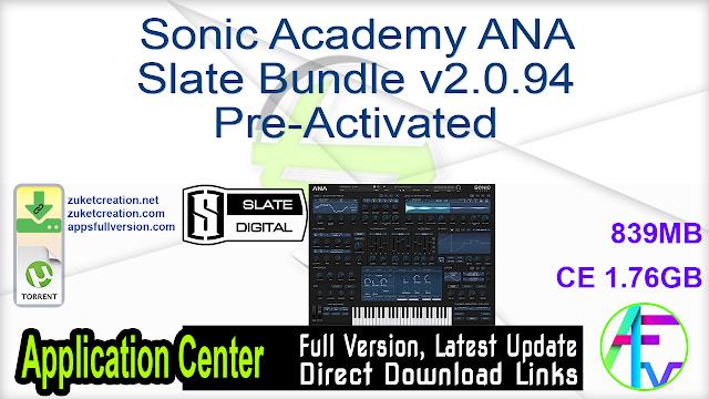 Sonic Academy ANA Slate Bundle v2.0.94 Pre-Activated