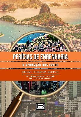 Livro: Perícias de engenharia - a apuração dos fatos / Autora: Simone Feilgelson Deutsch