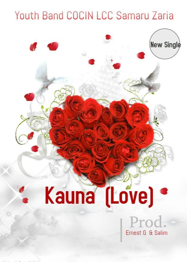 Music+Lyrics- Kauna (Love) Youth Band COCIN Samaru Zaria