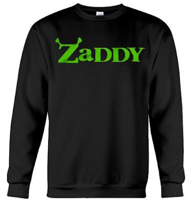 Zaddy Shrek Hoodie, Zaddy Shrek Sweatshirt, Zaddy Shrek Sweater, Zaddy Shrek T Shirt