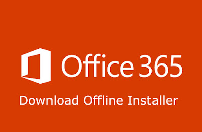 Cara Download Offline Installer Office 365 Lengkap