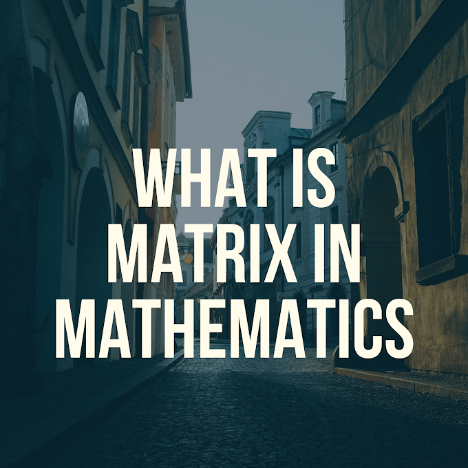 What is matrix in math?
