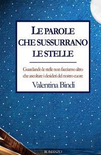 http://ilmiolibro.kataweb.it/libro/narrativa/246930/le-parole-che-sussurrano-le-stelle-4/
