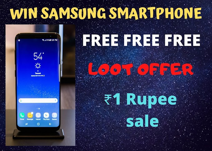"WIN FREE ""SAMSUNG SMART PHONE"" IN JUST ONE RUPEES"