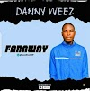 DannyWeez - Faraway | Mp3 Download