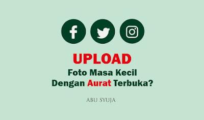 https://abusyuja.blogspot.com/2019/09/bagaimana-hukum-upload-gambar-masa-kecil-dengan-aurat-terbuka.html