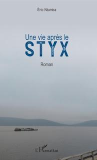 Une vie après le Styx, un roman d'Éric NTUMBA