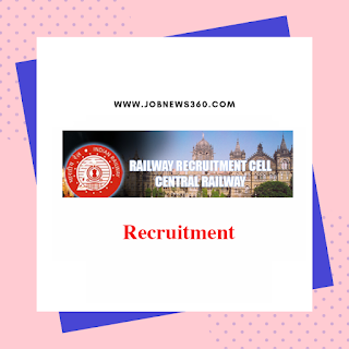Central Railway Recruitment 2019 for Cultural Quota