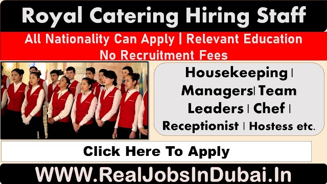 Royal Catering Hotel Jobs In Abu Dhabi - UAE 2020
