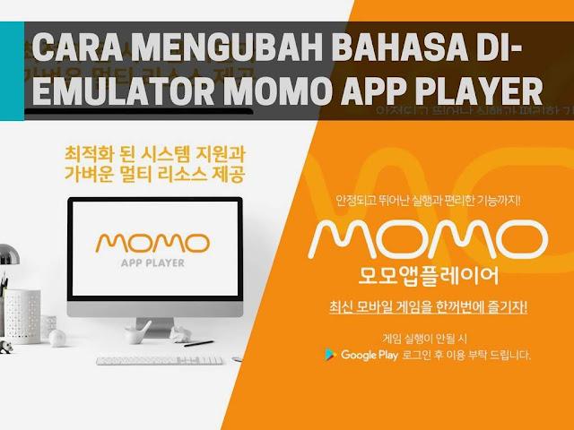 Cara Mengubah Bahasa di Emulator Momo App Player Tutorial Mengubah Bahasa di Emulator Momo App Player