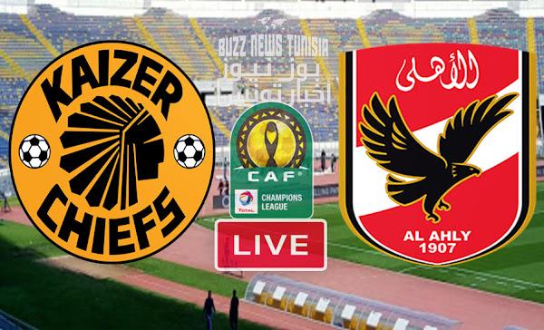 Match  Al Ahly vs Kaizer Chiefs En Direct Finale Ligue des champions de la CAF