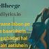 O Bheege Bheege Se Lamhe | Amavas | Full Song Lyrics with English Translation and Real Meaning Explanation | Sunidhi Chauhan & Ankit Tiwari | Anurag Bhomia