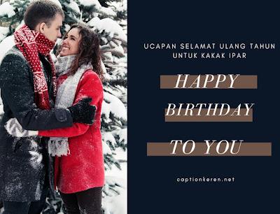 ucapan selamat ulang tahun untuk kakak ipar