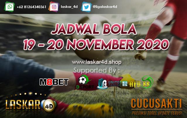 JADWAL BOLA JITU TANGGAL 19 – 20 NOV 2020