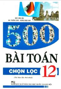 500 Bài Toán Chọn Lọc 12