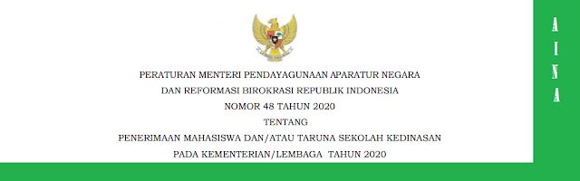 tau Taruna Sekolah Kedinasan Pada Kementerian PERMENPAN RB NOMOR 48 TAHUN 2020 TENTANG PENERIMAAN MAHASISWA/TARUNA SEKOLAH KEDINASAN TAHUN 2020