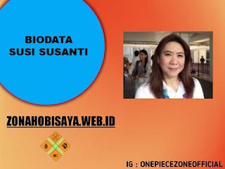 PROFIL : SUSI SUSANTI