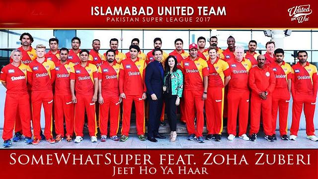 Islam Abad United PSL 2017 Song - Jeet Ho Ya Haar - Zoha Zuberi