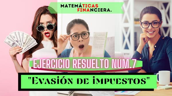 Matemáticas financieras EJERCICIOS RESUELTOS de interés simple N°7