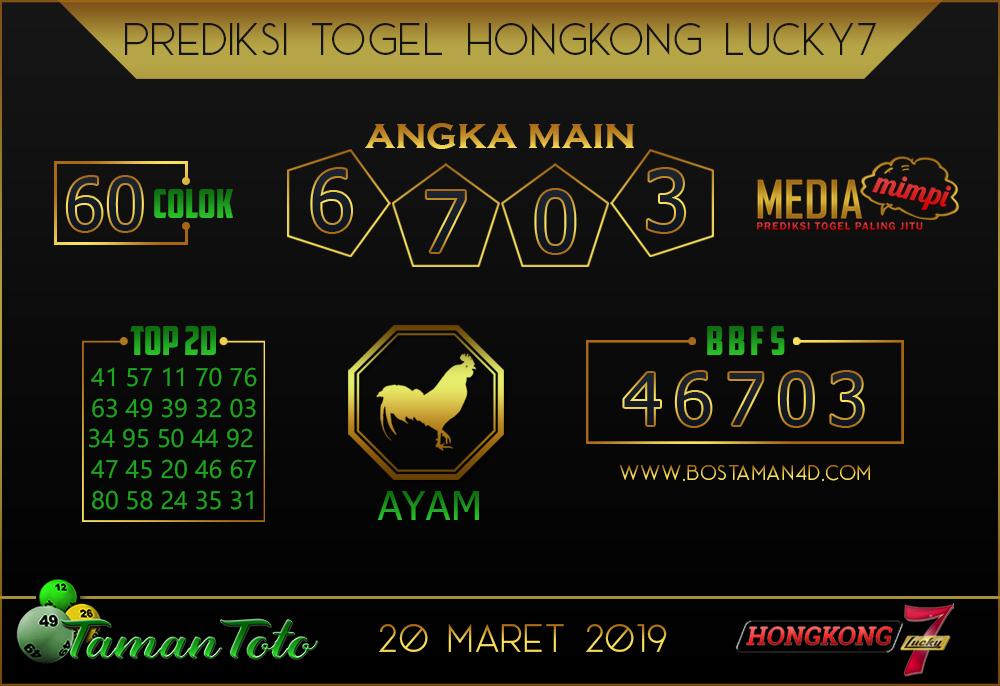 Prediksi Togel HONGKONG LUCKY 7 TAMAN TOTO 20 MARET 2019