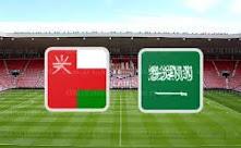 موعد مباراة عمان والسعودية اليوم والقنوات الناقلة 07-09-2021 تصفيات آسيا المؤهلة لكأس العالم 2022
