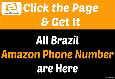 Amazon Phone Number Brazil | Get All Brazil Amazon Customer Care Numbers are Here