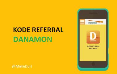 Kode Referral Danamon Bonus Uang Ratusan Ribu