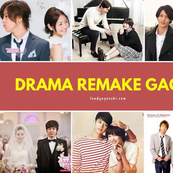 Drama Remake Gagal